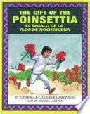 The Gift of Poinsettia / El regalo de la flor de Nochebuena