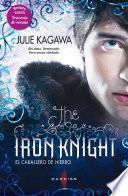The iron knight (El caballero de hierro)