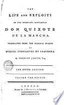 The Life and Exploits of the Ingenious Gentleman Don Quixote de la Manche,4