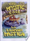 The Mystic Call/La llamada mística