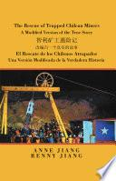 The Rescue of Trapped Chilean Miners