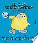 The Sky is Falling / El cielo se está cayendo (Bilingual e-book and audiobook)
