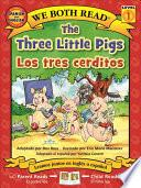 The Three Little Pigs/Los Tres Cerditos ( We Both Read Level K-1 )