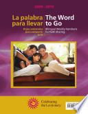 The Word to Go/La palabra para llevar 2009-2010: Bilingual Weekly Handouts for Faith Sharing - Celebrating the Lectionary