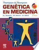 THOMPSON & THOMPSON. Genética en medicina + Student Consult