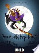 Tiempo de miedos, tiempo de brujas