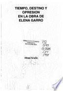 Tiempo, destino y opresión en la obra de Elena Garro