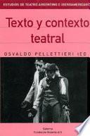 Tiempo, texto y contexto teatrales