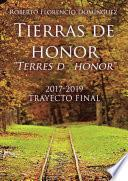 Tierras de honor Terres d ́honor 2017-2019. Trayecto final