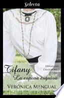 Tiffany, la esposa esquiva (Trilogía Hermanas Davenport 2)