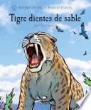 Tigre dientes de sable (Smilodon)