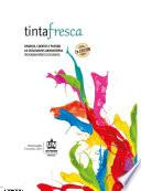 Tinta Fresca: Ensayos, cuentos y poesías