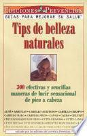 Tips de Belleza Naturales (Natural Beauty Tips)