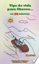 Tips de vida para Chavos en 30 minutos