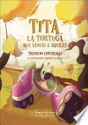Tita, la tortuga que venció a Aquiles