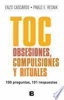 TOC, obsesiones, compulsiones y rituales