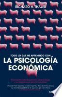 Todo lo que he aprendido con la psicología económica