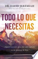 Todo lo que necesitas (Everything You Need, Spanish Edition)