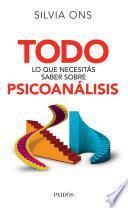 Todo lo que necesitás saber sobre psicoanálisis