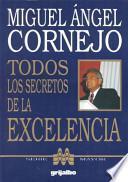 Todos los secretos de la excelencia