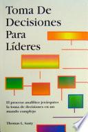 Toma De Decisiones para Líderes