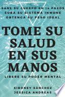TOME SU SALUD EN SUS MANOS