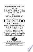 Tomo Primero En que se trata de los sucessos del año 1657. asta el de 1671