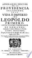 Tomo Segundo, En que se trata de los Sucessos del Ano 1672 hasta el de 1681
