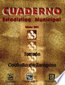 Torreón Coahuila de Zaragoza. Cuaderno estadístico municipal 2001