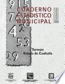Torreón estado de Coahuila. Cuaderno estadístico municipal 1998