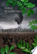 Town of Mucenka