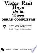 Toynbee frente a los panoramas de la historia. Cartas a los prisioneros apristas. Cronicas internacionales. Discursos, 2. pt