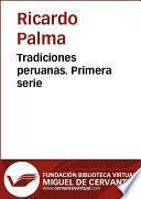 Tradiciones peruanas I