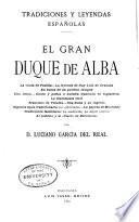 Tradiciones y leyendas españolas: El Gran Duque de Alba
