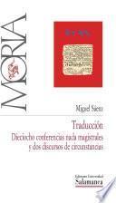 Traducción: dieciocho conferencias nada magistrales y dos discursos de circunstancias