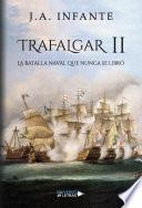 Trafalgar II - La batalla que nunca se libró
