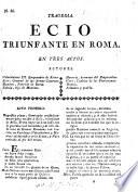 Tragedia Ecio triunfante en Roma