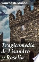 Tragicomedia de Lisandro y Roselia