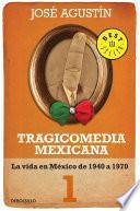 Tragicomedia mexicana 1 (Tragicomedia mexicana 1)