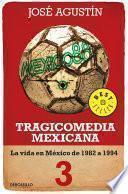Tragicomedia mexicana 3 (Tragicomedia mexicana 3)