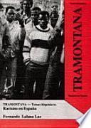 Tramontana / Racismo en España