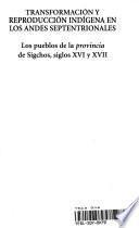 Transformación y reproducción indígena en los Andes Septentrionales