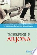 Transformandose en Arjona