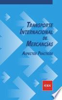 Transporte internacional de mercancías: aspectos prácticos