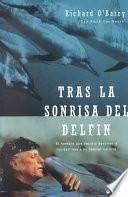 Tras LA Sonrisa Del Delfin