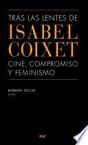 Tras las lentes de Isabel Coixet