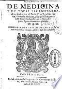 Tratado breue de medicina y de todas las enfermedades