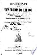 Tratado completo de la teneduría de libros ...