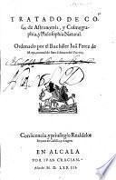 Tratado de cosas de Astronomia y Cosmografia, y Philosophia Natural