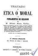 Tratado De Etica O Moral Y De Fundamentos De Religion